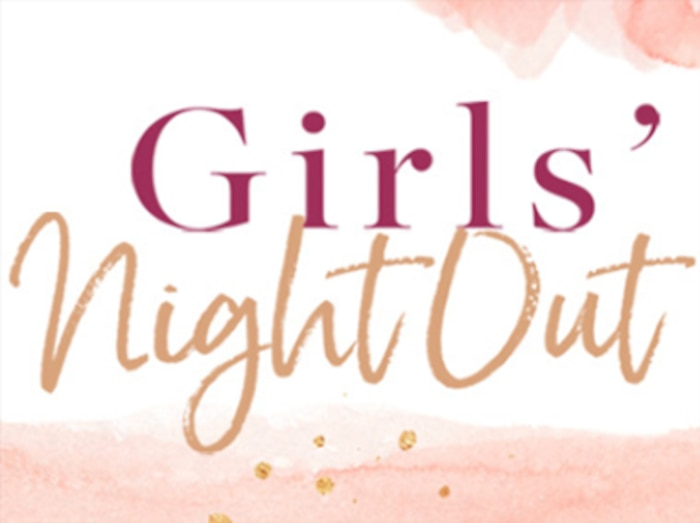 Girls' Night Out featuring Havilah Cunnington